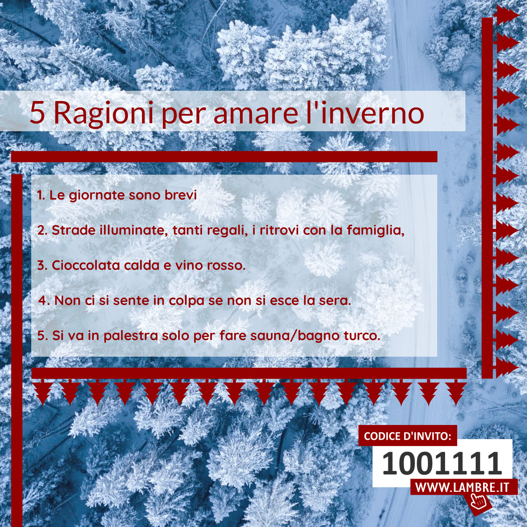 5 Ragioni per amare l'inverno